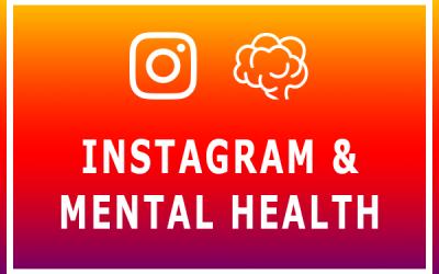 Instagram & Mental Health
